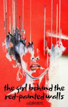 the girl behind the red-painted walls by euphyrys