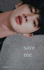 Save Me; A Seokjin Centric  by _zarakay