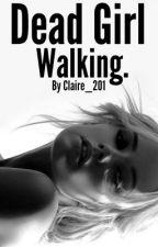 Dead Girl Walking (Criminal Minds : Spencer Reid) by Claire_201