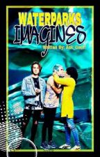 Waterparks Imagines by Ask_Geoff