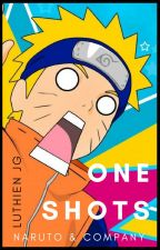 ONE-SHOTS NARUTO [Pedidos cerrados] by Luthien_jg