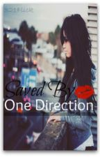 Saved By One Direction by 321Flick