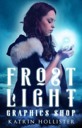 Frost Light Graphics Shop [Followers only] [OPEN] by KatrinHollister