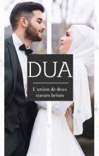 Dua - L'union de deux coeurs brisés by EcrivaineTurque