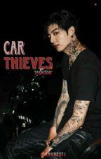 Car Thieves •taekook• by DarkbestJ