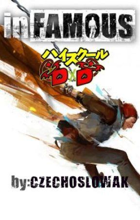 inFAMOUS DxD (Highschool DxD x reader) by Czechoslowak