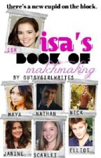 Isa's Book of Matchmaking by gutsygirlwrites