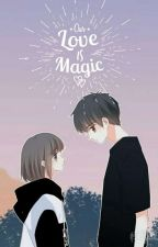 Our Love Is Magic by Sasavera_