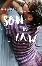 'SON-IN-LAW' [LGBT+] by awkwardZozo
