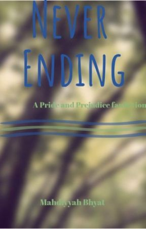 Never Ending - A Pride and Prejudice fanfiction - The wedding - Wattpad
