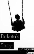 Dakota's story by Jessie_Bear63
