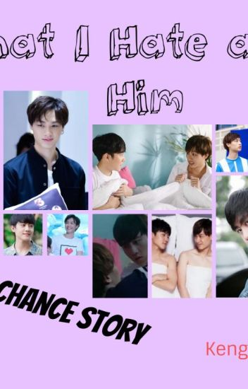 What I hate about Him (A Love by Chance story)
