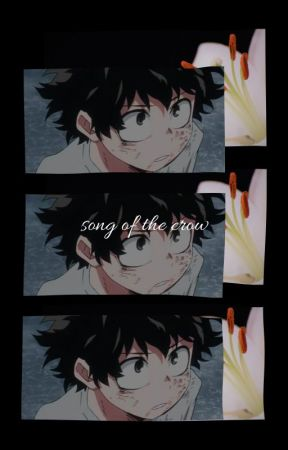 Song of the Crow (MHA) by PokemonFan0093