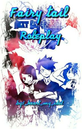 {Fairytail Next Generation roleplay} by I_heart_my_Idol