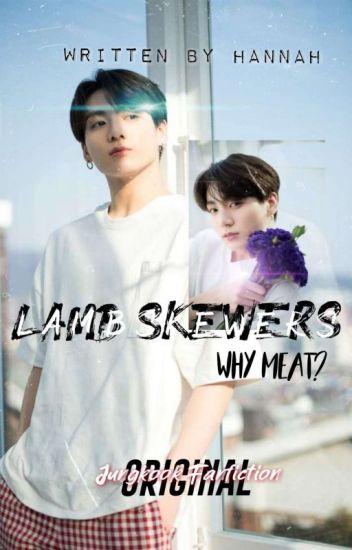 Lamb Skewers || Jeon Jungkook FF