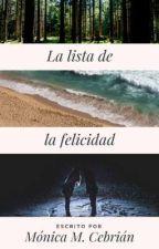 La lista de la felicidad. by MoniMartinezCebrian