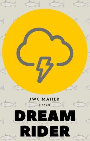 Dreamrider by JWCMaher