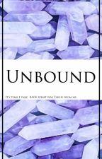 Unbound by BIuebirdwrites