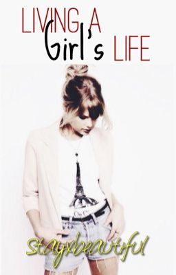 Living A Girl's Life {Taylor Swift}