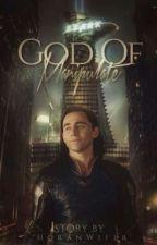 God of Manipulate || Loki  by HoranWifer