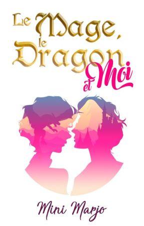 Le dragon, le mage et moi by MiniMarjo