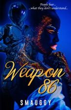 Weapon 86 by Smauggy