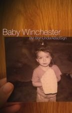 ·Baby Winchester· by BornUnderABadSign