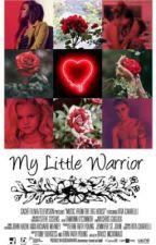 My Little Warrior by brittanyshor