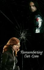 Remembering Our Love(book 1) by MG_writing2703