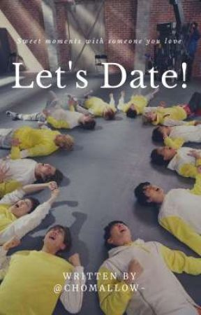 Let's Date! || EXO by ChoMallow-