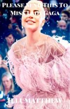 PST, Miss Lady Gaga  by illumatthew
