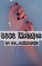 5SOS Imagines by sad_sunflowerrs