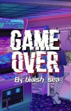 Game Over by bluish_sea