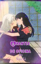 AMANTES DE OFICINA (SESSHOME) by EsmeraldaFigueroa802