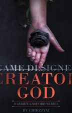 God is a Game Designer by Cddizzym
