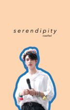 serendipity | h.hj by roseified