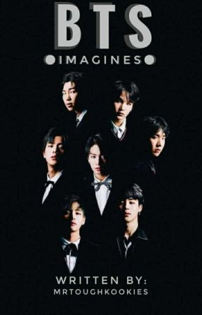 BTS IMAGINES |• - [I M A G I N E] BTS as your Byuntae