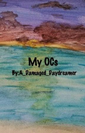My OCs by A_Damaged_Daydreamer