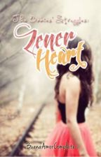 The Babies' Struggles: Zener Heart by BuenaAmorComplete