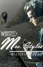 WANTED: Mrs. Styles by taergaryen