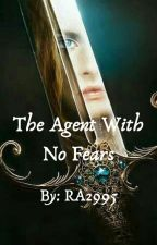 The Agent With No Fears by RA2995