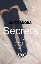 Admiradora Secreta (ACN) by SweetClara5