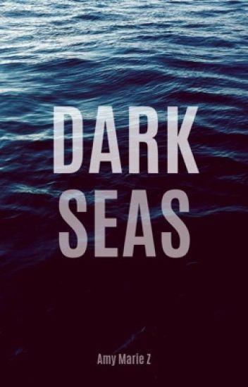 Dark Seas (ON HOLD)