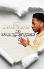 My Boyfriend, My Stepbrother: A Jacob Latimore/Princeton Love Story (Season 1) by CreativeMindlessTia