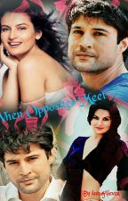 When Opposites Meet - RN Short Story  by luvraj4everr