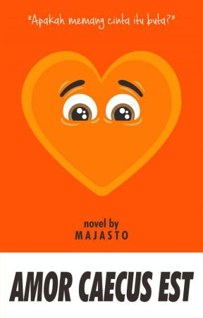 Amor Caecus Est [END]  by majasto