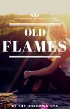 Old Flames (JULY) by TheUnknownUta