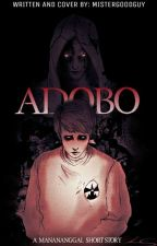 Adobo (Completed) by MISTERGOODGUY
