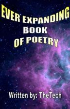 Ever expanding book of poetry. by TheTech