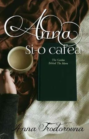 Anna. Și-o cafea... by AnnaFeodorovna